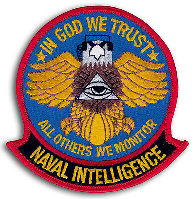 US Naval Intelligence In God We Trust All Others We Monitor