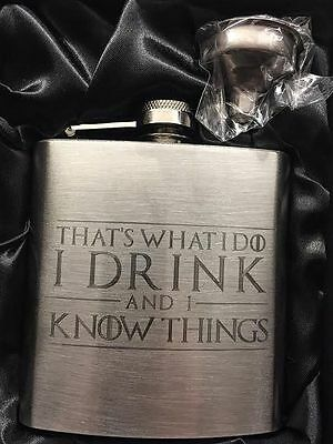 Stainless Steel Hip Flask - I Drink and I Know Things - 6 oz - Game of Thrones