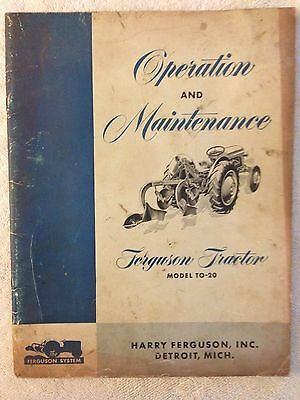 Ferguson model TO-20 tractor operating and maintenance instruction manual TO 20
