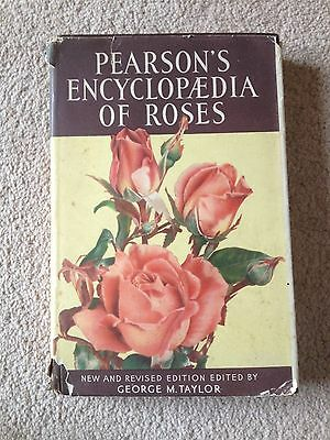 Pearson's Encyclopaedia of Roses by George M. Taylor (Hardback, 1948)
