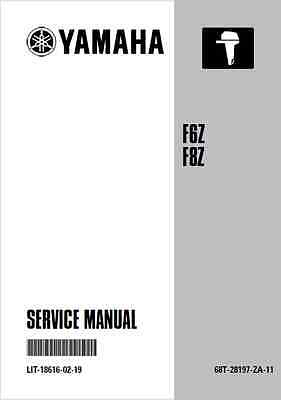 Yamaha F6Z F8Z  4-Stroke High Thrust Outboard Service Manual 2000- (B149)