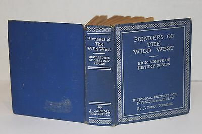11  BIG  LITTLE  BOOKS..1930/40's..THIS  ONE..PIONEERS of the WILD  WEST...#nn