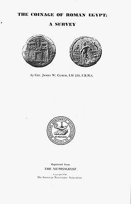 BOOK -- The coinage of Roman Egypt: A survey  by James W Curtis --SCARCE