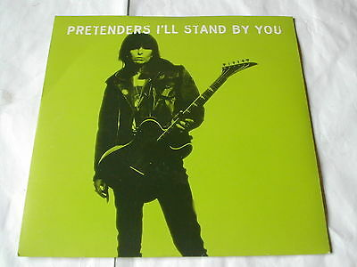 """The Pretenders - I'll Stand By You - Wea  7"""""""
