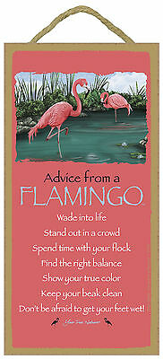 Advice from a Flamingo Inspirational Wood Nautical Bird Sign Plaque Made in USA
