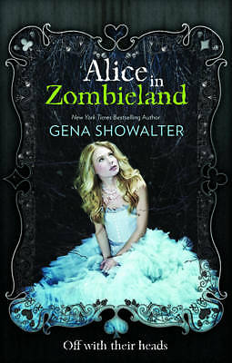 Alice in Zombieland by Gena Showalter (Paperback, 2012)