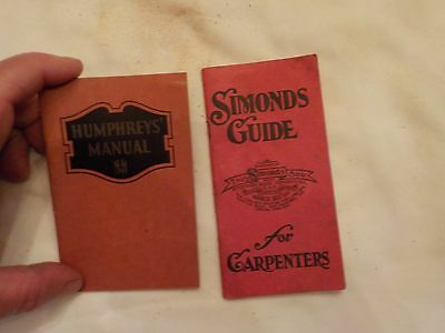 Two Booklets Simonds Guide For Capenters & Humphreys Manual For Illness