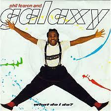 """Phil Fearon and Galaxy- What do I Do? 1984 7"""" Vinyl Single"""