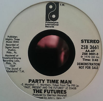 The Futures - Party time man - Philidelph1a - Northern Soul
