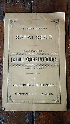 ILLUSTRATED CATALOGUE of the McDOWELL PORTABLE OVEN CO Catalog BOSTON 1887 RARE