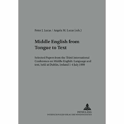 Middle English from Tongue to Text Lucas Peter Lang AG Paperback 9783631387801