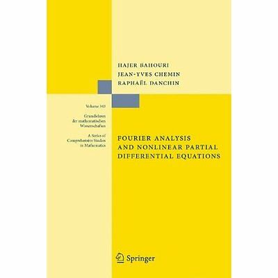 Fourier Analysis Nonlinear Partial Differential Equations Bahouri… 9783642266577