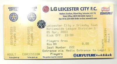 LEICESTER CITY v GRIMSBY TOWN 05.04.03 LEAGUE DIV 1 FULL TICKET