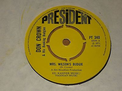 "Don Crown & His Busking Budgies ""Mrs. Wilson's Budgie"" President 45 (Glam Rock)"