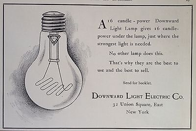 Antique 1905 Ad(F6)~Downward Light Electric Co. Union Sq. Ny. 16 Candle Power