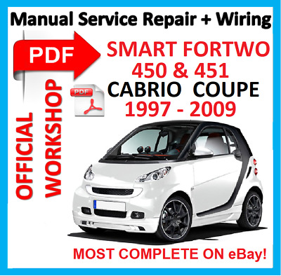 # OFFICIAL WORKSHOP MANUAL service repair FOR SMART  450 & 451 FORTWO 1997 -2009