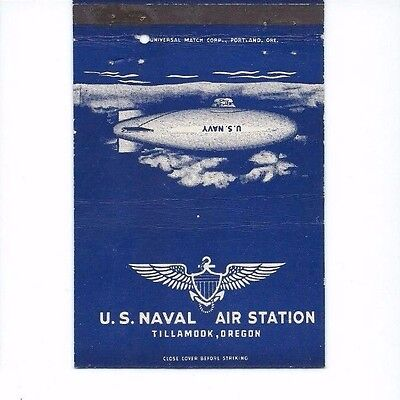 MATCHBOOK COVER U S Naval Air Tillamook Oregon      Royal Flash