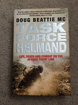 Task Force Helmand: A Soldier's Story of Life, Death and Combat on the Afghan F…
