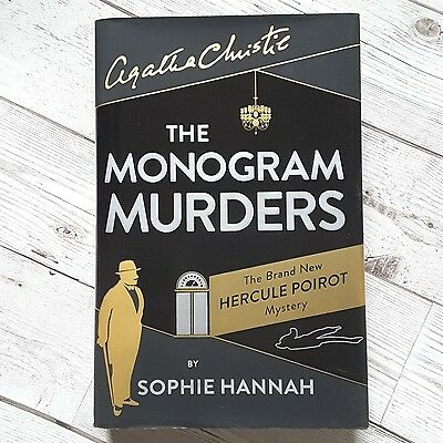 The Monogram Murders by Sophie Hannah (First, 1st Edition Hardback, 2014) Poirot
