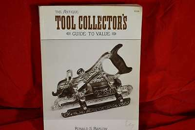 The Antique Tool Collectors Guide To Value ( Ronald S. Barlow )