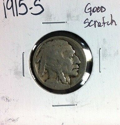 "1915-S Buffalo Nickel ~ Good ""scratch"""