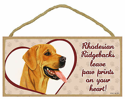 Rhodesian Ridgebacks leave paw prints on your heart Wood Puppy Dog Sign USA Made