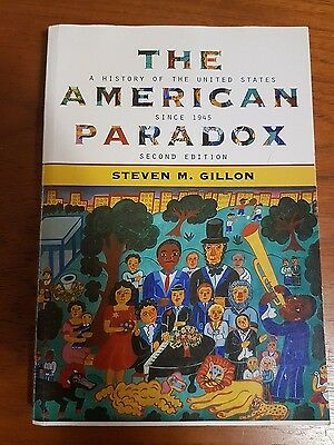 The American Paradox: A History of the United States Since 1945 by Gillon