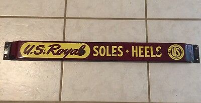 Old US Royal Tires Tubes Heels Soles Porcelain Door Push Pull Bar Sign
