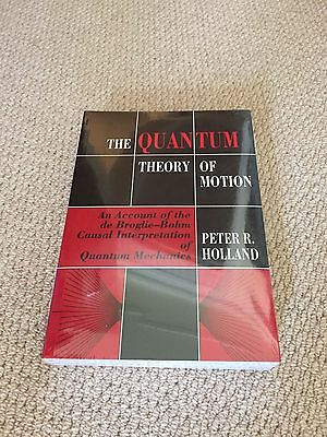 The Quantum Theory of Motion (paperback)