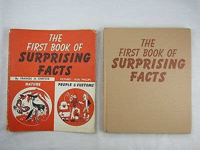 THE FIRST BOOK OF SURPRISING FACTS By Frances N. Chrystie 4th Printing. 1956