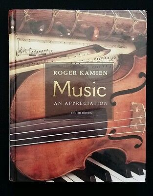 Music: An Appreciation 8th Edition by Roger Kamien (Hardcover,  2004)