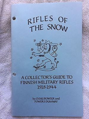 Rifles Of The Snow, A collector's Guide To Finnish Military Rifles 1918-1944