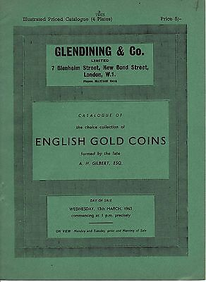 Glendining 13th March 1963  English Gold Coins by A H Gilbert priced & good cond