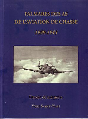 Aviation: Palmares : As De L'aviation De Chasse 1939/1945
