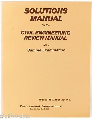 Solutions Manual for the Civil Engineering Review Manual Sample Examination