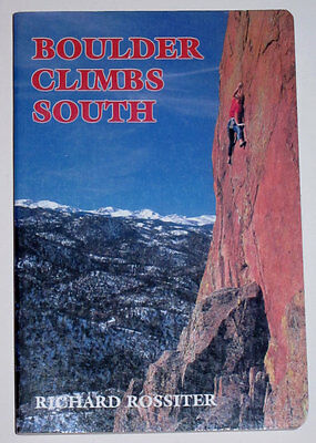 Boulder Climbs South Rock Climbing Guide Book by Richard Rossiter - NEW