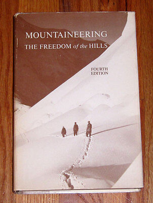 Mountaineering Freedom of the Hills, 4th Edition, The Mountaineers