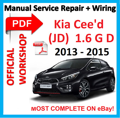 # OFFICIAL WORKSHOP MANUAL service repair KIA CEED JD 2013 - 2015