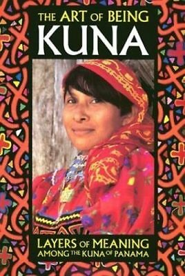 The Art of Being Kuna Book Mola's-Brand New Sealed First Edition Pristine WOW!!!