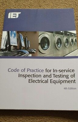 IET Code of Practice for In-Service Inspection and pats testing, 4th Edition
