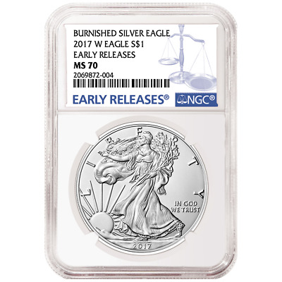 2017-W Burnished $1 American Silver Eagle NGC MS70 Early Releases Blue ER Label