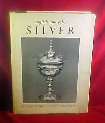 English and Other Silver in the Erwin Untermyer Collection, 1969, Hardbound