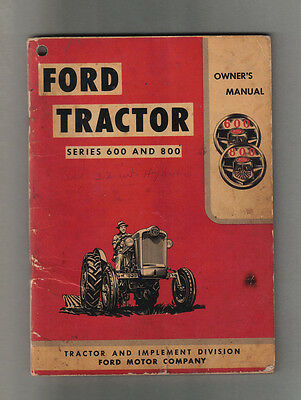 Ford Tractor Series 600 & 800 Owner's Manual (1954)