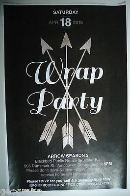 Arrow TV Series Wrap Party Poster Season 3 April 18 2015 Oliver Queen