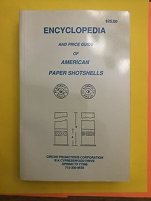 Encyclopedia And Price Guide of American Paper Shotshells, 1991