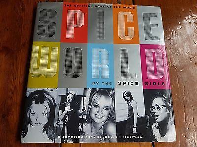 Spice World the official book of the spice girls movie.  SIGNED COPY