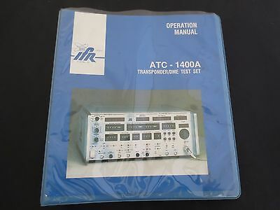 IFR Systems Avionics Test  Equipment ATC-1400A Transponder/DME Test Set Manual