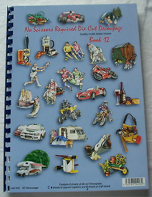 """BOOK 12 """" No Scissors Required """" Die Cut 3D Decoupage. Part used"""