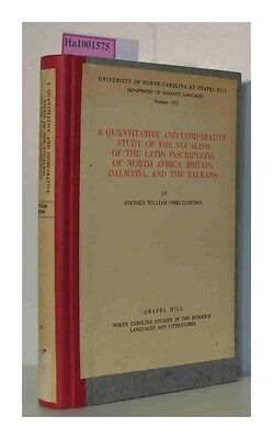 A quantitativ and comparative study of the vocalism of the latin inscriptions of