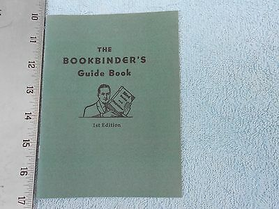 The Bookbinder's Guide Book, 1st Edition, by the Kelsey Press Co.